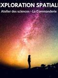 ATELIER SCIENCES - EXPLORATION SPATIALE