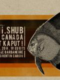 BELLINI + SHUB + MADE IN CANADA + HATCHET KAPUT!