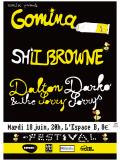 GOMINA + SHIT BROWNE + DALTON DARKO & THE SORRY SORRYS