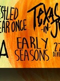 Iwrestledabearonce + Texas in July + Early Seasons + vitja