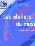 Les ateliers du musée