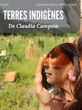 Terres Indigènes de Claudia Camposs