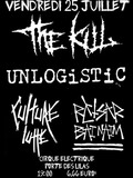 The Kill + Unlogistic + Retsar Baï Naïm + Culture Lutte