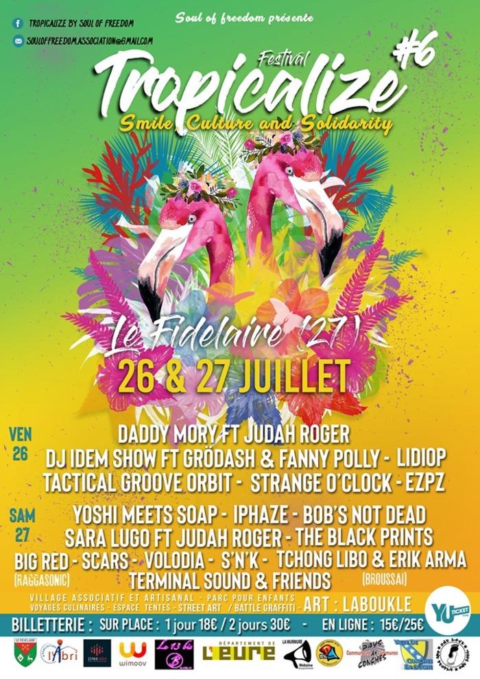 Tropicalize Festival #6 - 26 & 27 Juillet /  Le Fidelaire 27190