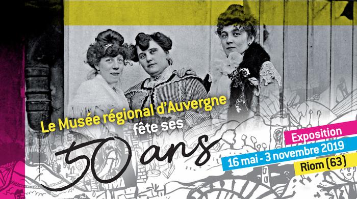 Journées du patrimoine 2019 - Le Musée régional d'Auvergne fête ses 50 ans