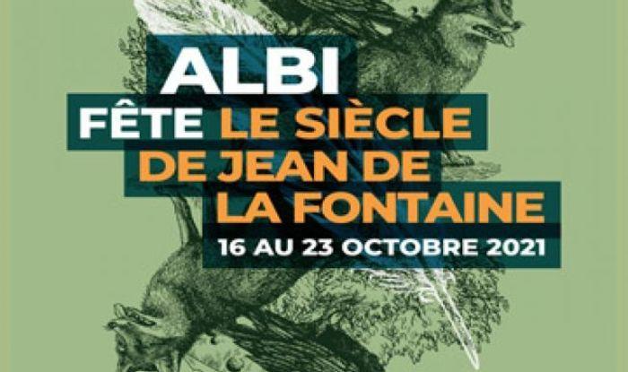 """""""Albi fête..."""" fait à présent partie des RDV annuels. Du 16 au 24 octobre, Albi fête Jean de la Fontaine et à travers lui le XVIIème siècle !"""