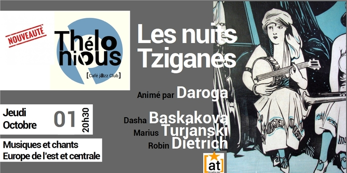 LES NUITS TZIGANES – THELONIOUS CAFE JAZZ CLUB
