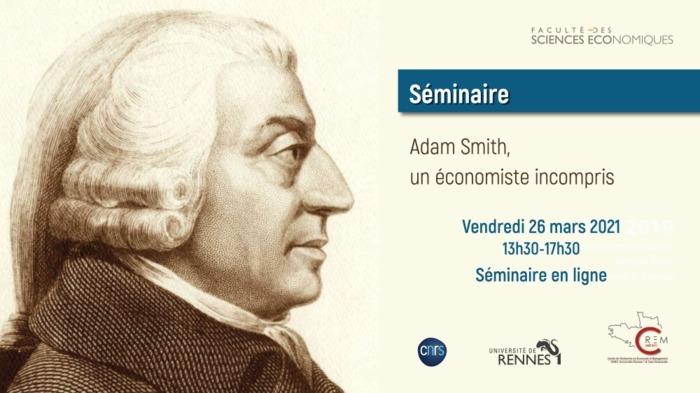 Séminaire : Adam Smith, un économiste incompris