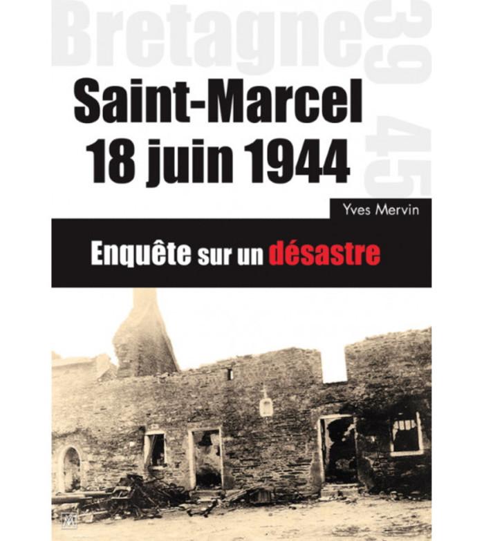 Yves Mervin présentera les événements du combat du 18 juin 1944 à Saint-Marcel