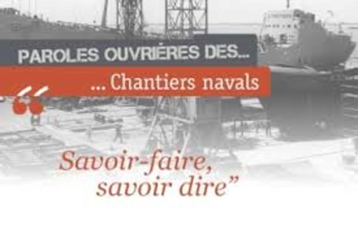 Journées du patrimoine 2020 - Paroles ouvrières des Chantiers Navals et présentation de livres cahiers mémoire