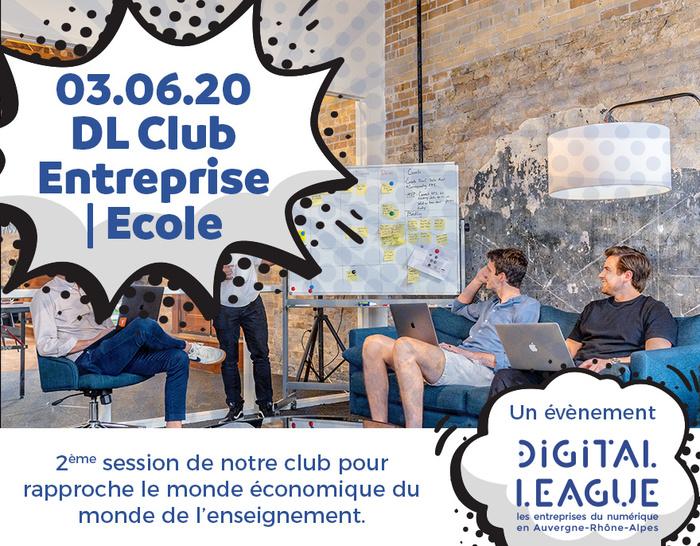 DL Club : Ecole | Entreprise #2