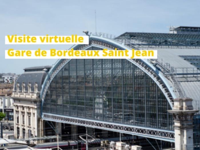 Visite virtuelle de la gare Bordeaux Saint-Jean