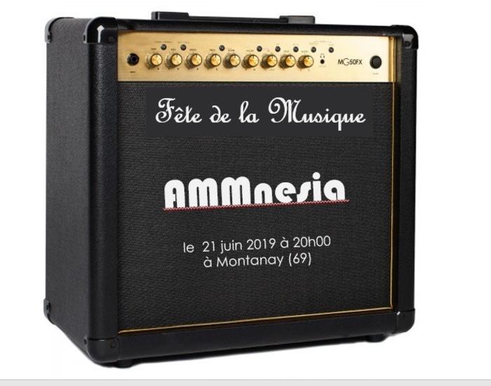 Fête de la musique 2019 - Concert Rock : AMMnesia + Groupes invités !