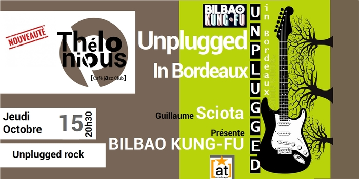 UNPLUGGED IN BORDEAUX – THELONIOUS CAFE JAZZ CLUB
