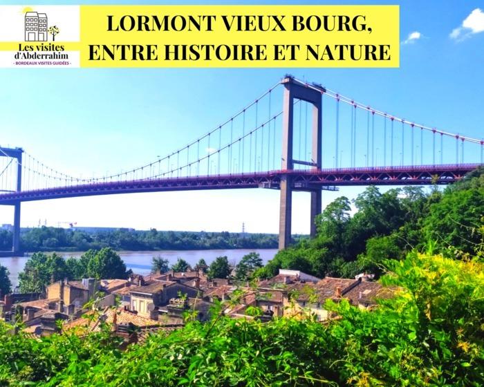 Lormont Vieux Bourg avec Les visites d'Abderrahim