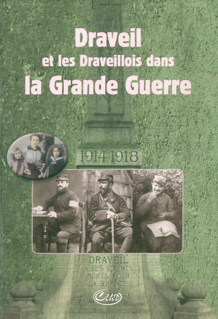 Journées du patrimoine 2019 - La Grande Guerre à Draveil et en Essonne