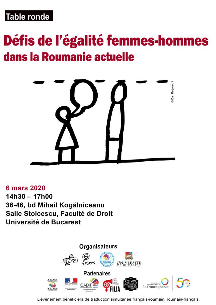 L'Université de Bucarest  et ses partenaires organisent, le 6 mars 2020, une table ronde sur la sujet de l'égalité entre les femmes et les hommes.