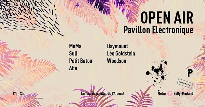 Fête de la musique 2019 - OPEN AIR: Pavillon Electronique - Fête de la Musique 2019