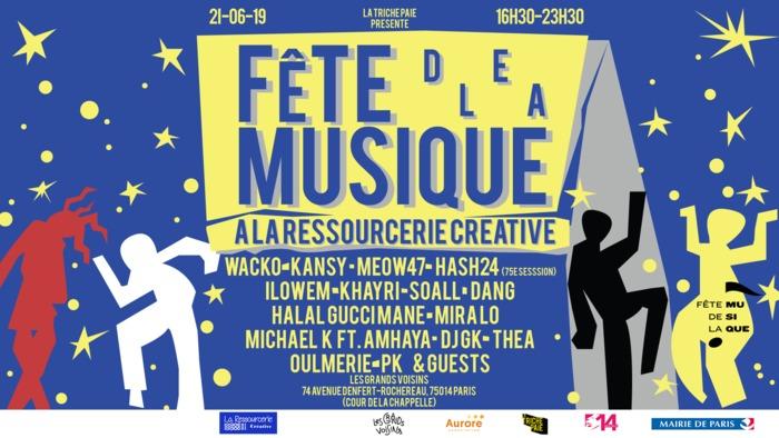 Fête de la musique 2019 - Grands Voisins, La Ressourcerie Créative & Wacko
