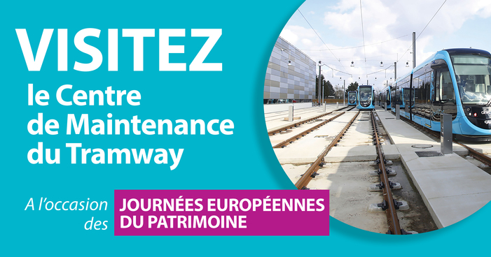 Journées du patrimoine 2020 - Visite guidée : Centre de Maintenance du Tramway
