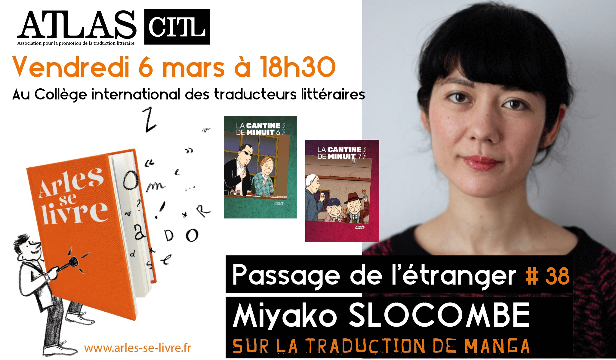 """Pour la 3e édition du festival Arles se livre, et dans le cadre de son cycle de rencontres """"Passage de l'étranger"""", l'association ATLAS reçoit Miyako Slocombe, traductrice de mangas japonais."""