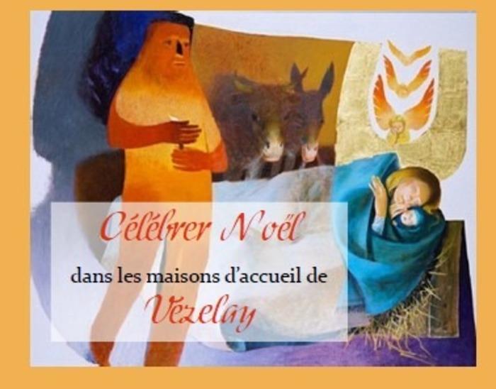 Vivre les grandes fêtes à Vézelay : Noël