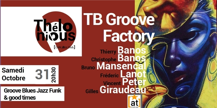 TB GROOVE FACTORY – THELONIOUS CAFE JAZZ CLUB