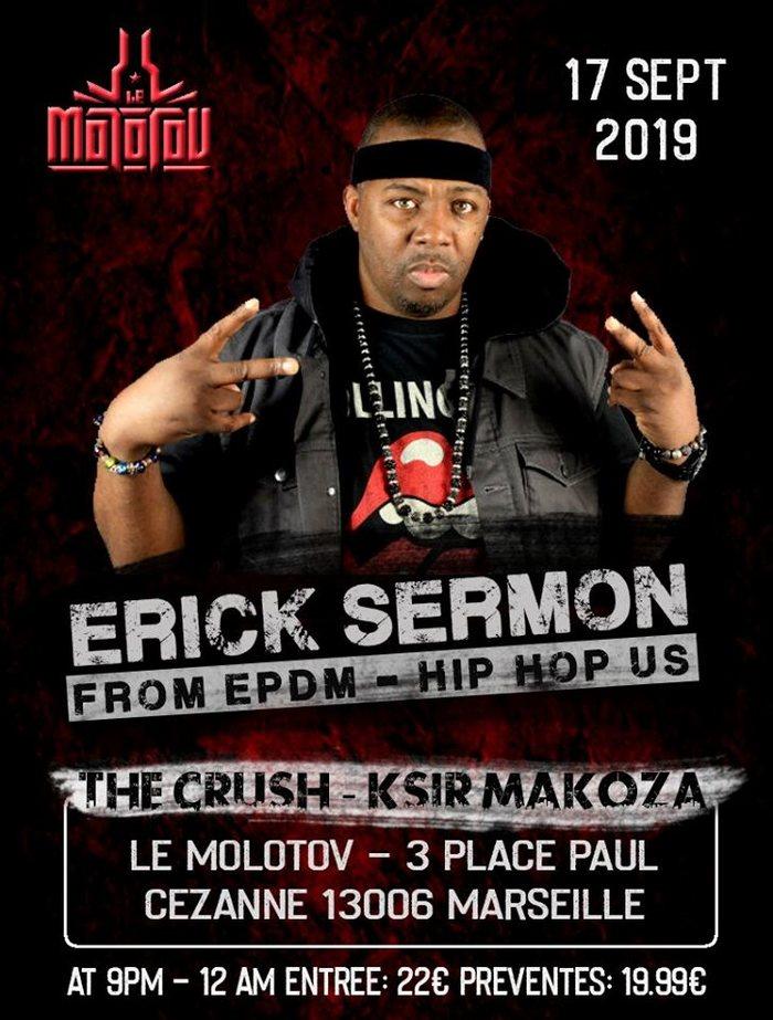 ▲COMPLET▲ Erick Sermon / The Crush / Ksir Makoza