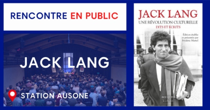RENCONTRE EN PUBLIC AVEC JACK LANG