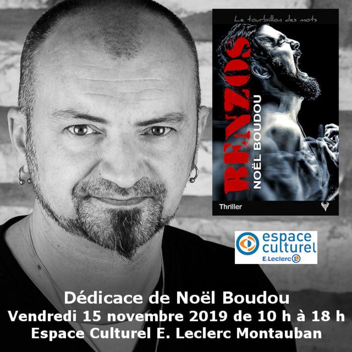 Dédicace Noël Boudou Espace Culturel E.Leclerc Montauban 15 novembre