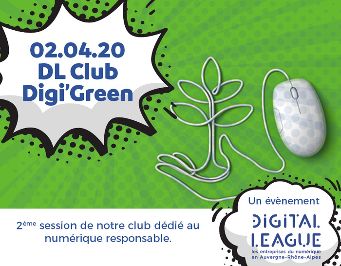 [En ligne] DL Club : Digi' Green #2