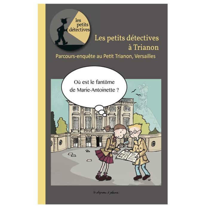 Journées du patrimoine 2019 - Parcours - enquête : les petits détectives à Trianon
