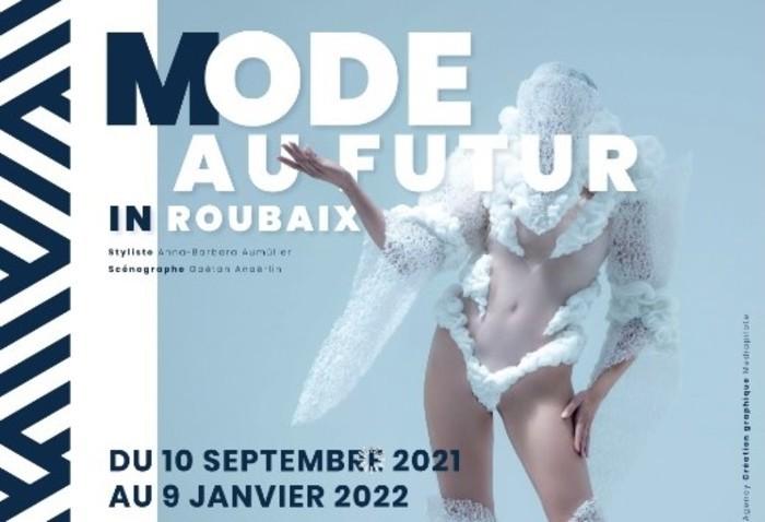 Mode au Futur in Roubaix