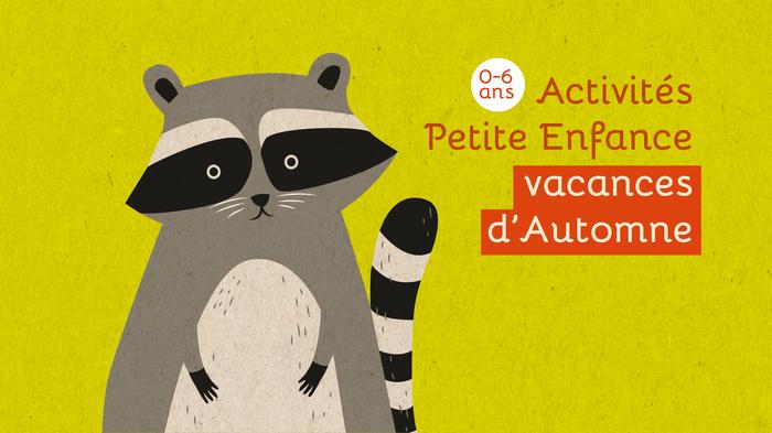 Activités Petite Enfance - Toussaint 2021