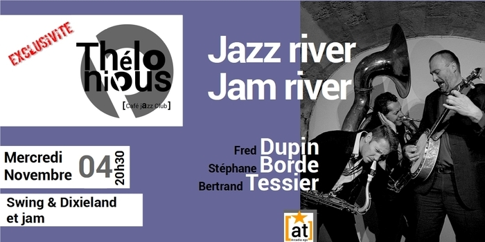 JAZZ RIVER FOR JAM RIVER  – THELONIOUS CAFE JAZZ CLUB