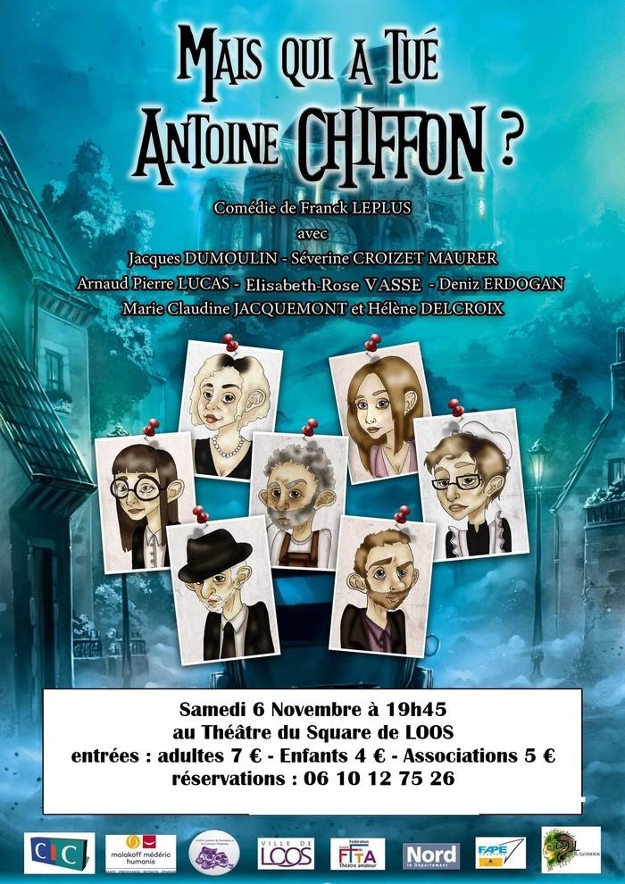 Mais qui a tué Antoine CHIFFON ?