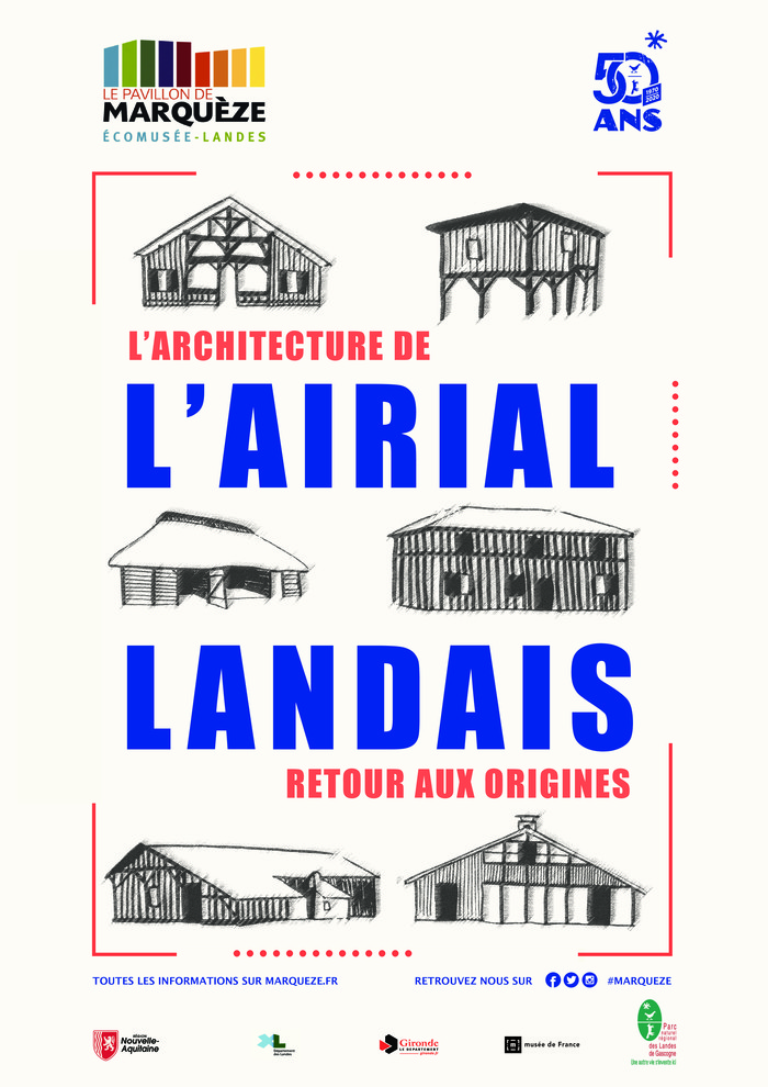 """Journées du patrimoine 2020 - Visites guidées de l'exposition """"L'architecture de l'airial landais. Retour aux origines"""""""