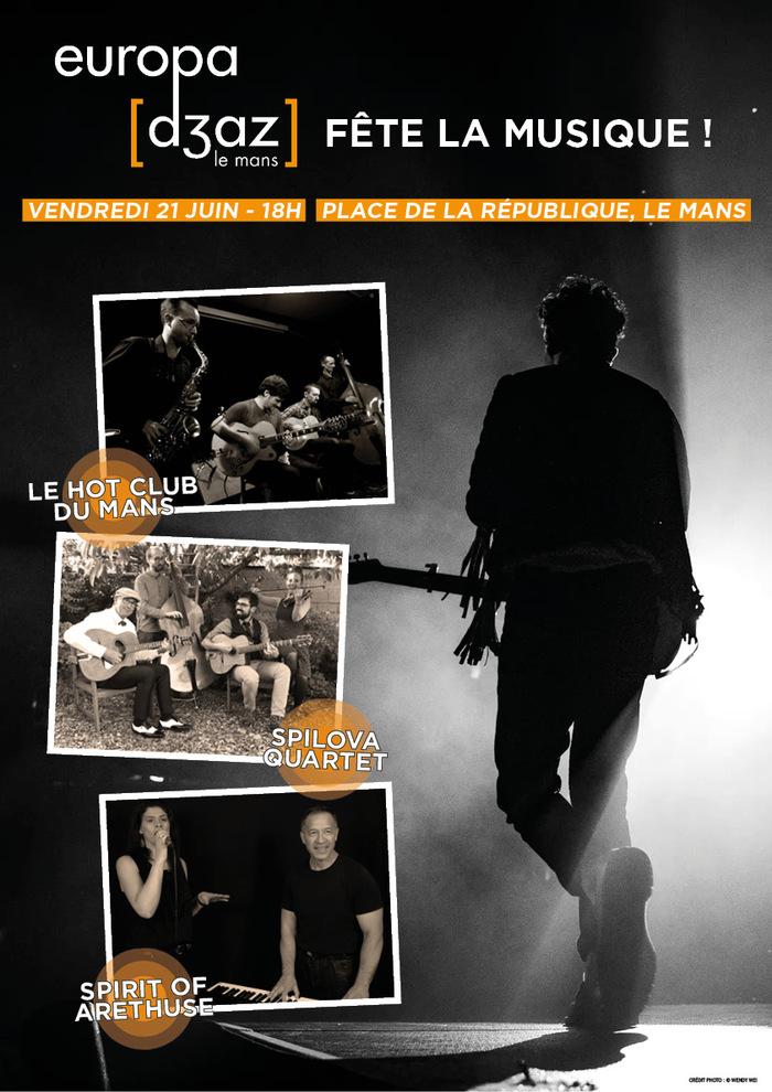 Fête de la musique 2019 - Europajazz : Le Hot Club du Mans / Spilova Quartet / Spirit of Arethuse