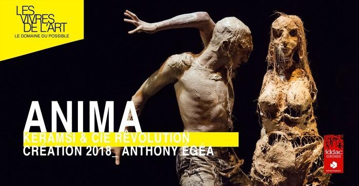 Les Vivres de l'Art • ANIMA / Keramsi & Cie Rêvolution