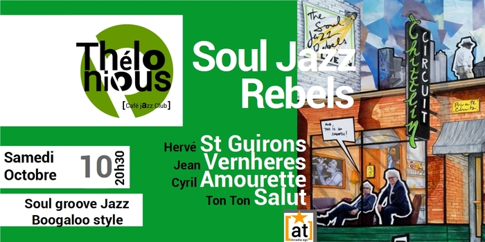 SOUL JAZZ REBELS – THELONIOUS CAFE JAZZ CLUB