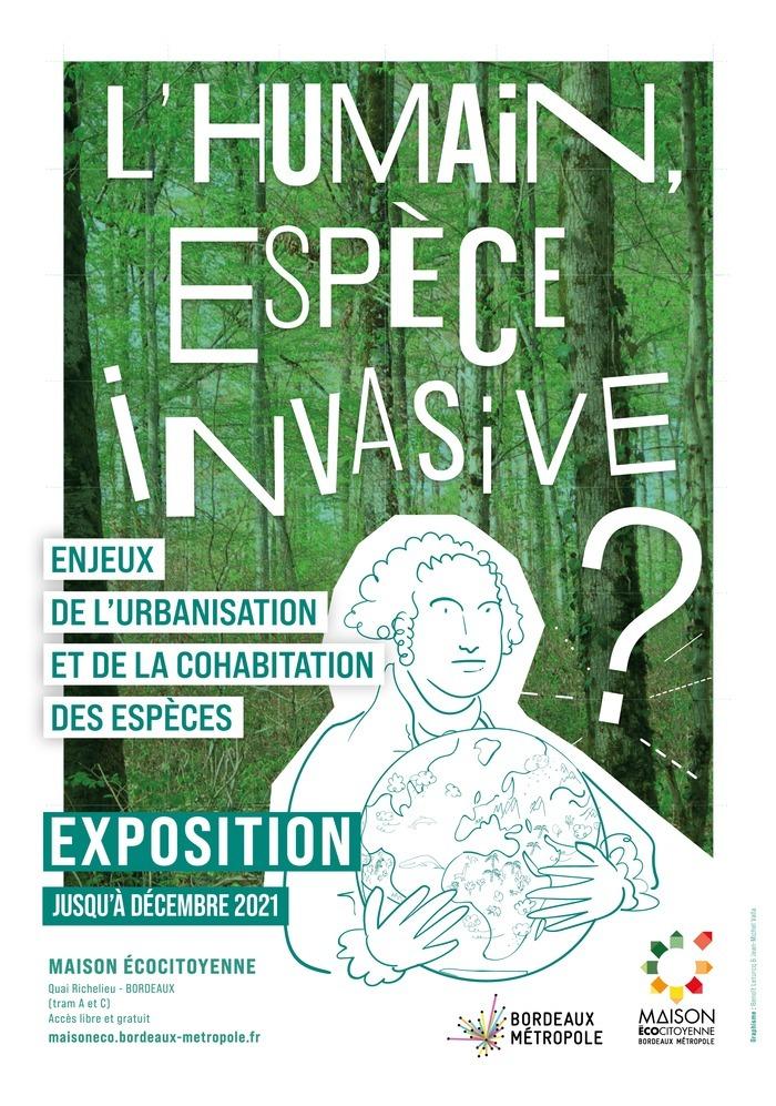 Exposition L'Humain, espèce invasive ? à la Maison Écocitoyenne jusqu'à septembre 2021.