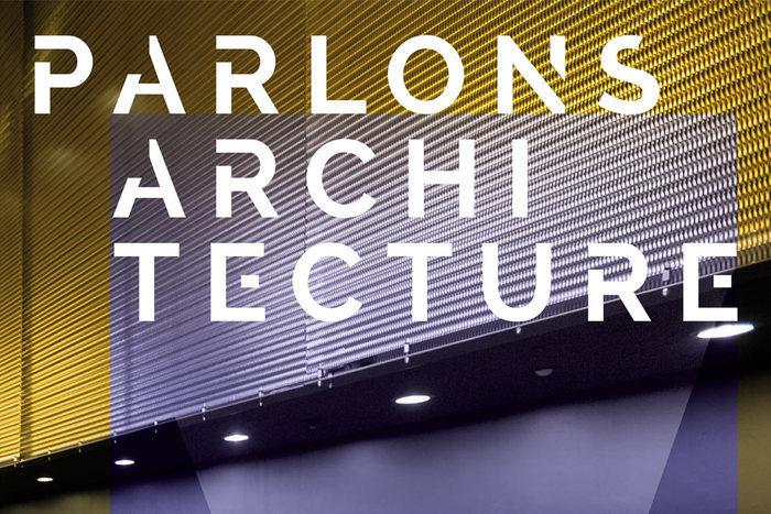 La troisième édition de Parlons architecture, est organisée du 1er au 3 octobre place des Cordeliers.
