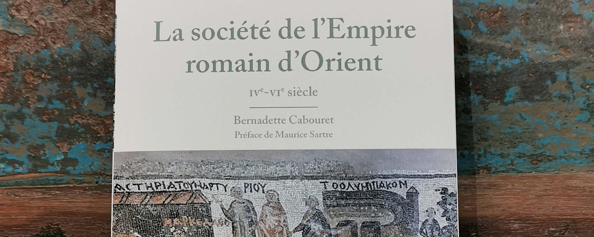 Bernadette Cabouret propose une plongée dans le quotidien des femmes et des hommes de l'Orient romain dans l'Antiquité tardive.