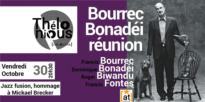 BOURREC BONADÉI RÉUNION – THELONIOUS CAFE JAZZ CLUB