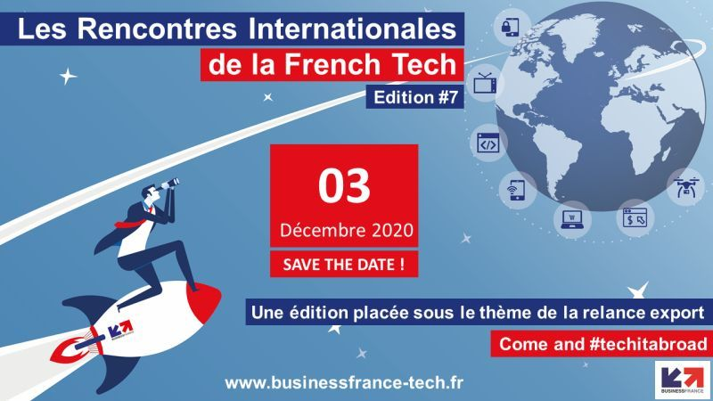 Les Rencontres Internationales de la French Tech (RIFT) organisées par Business France sont de retour!