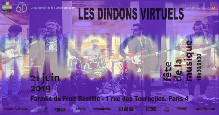 Fête de la musique 2019 - Les Dindons Virtuels enfin de retour !