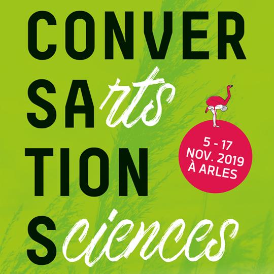 Du 5 au 17 novembre, Le Cercle Arts Sciences en Camargue propose un tout nouveau rendez-vous à Arles : Conversations.