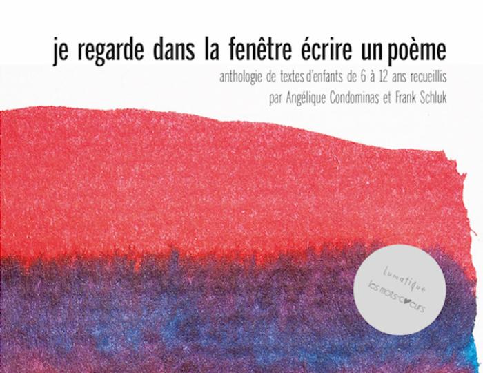 PARUTION : je regarde dans la fenêtre écrire un poème, anthologie