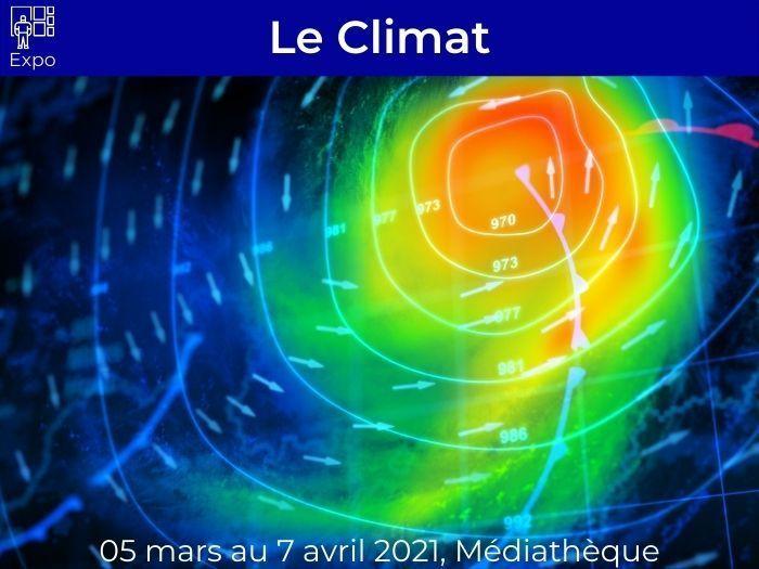 Exposition « Le Climat »