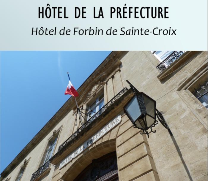 Journées du patrimoine 2020 - Viste guidée Hôtel de la préfecture à Avignon